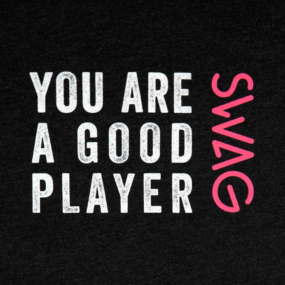 【残1】YOU ARE A GOOD PLAYER Tシャツ(US:Men's M size)